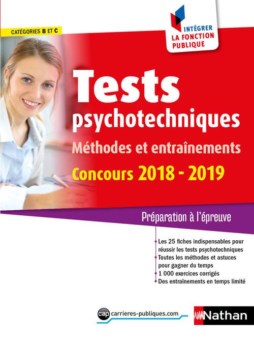 Tests psychotechniques ; méthodes et entraînements (édition 2018/2019)
