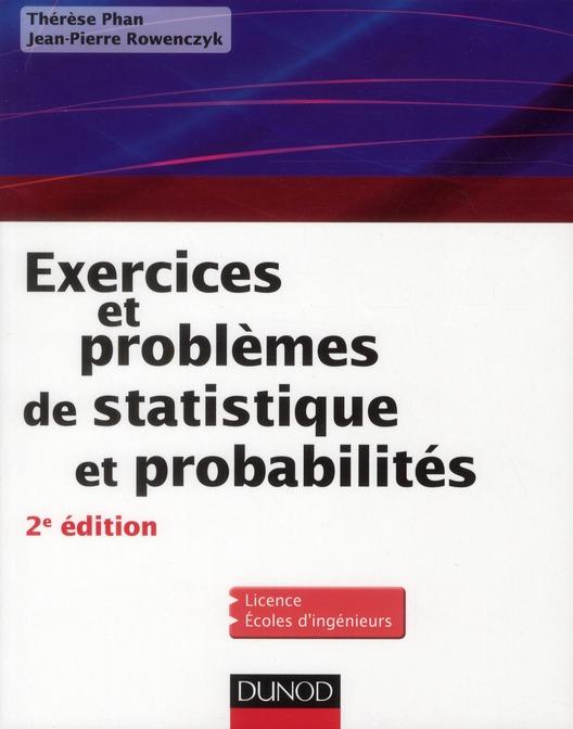 Exercices Et Problemes De Statistique Et Probabilites (2e Edition)