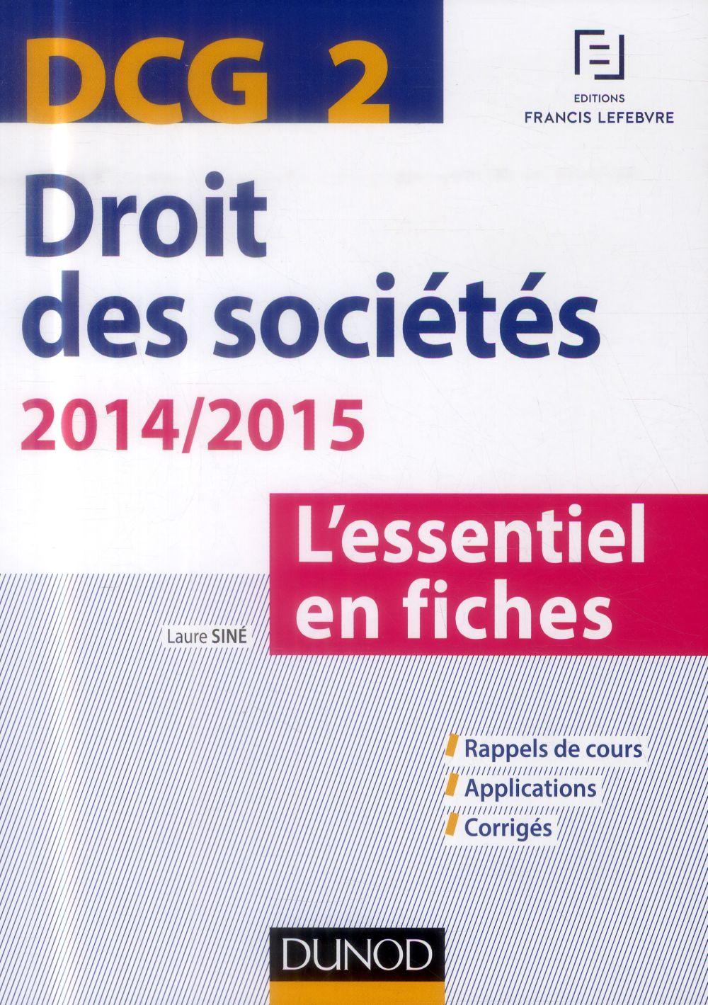 Dcg 2 ; Droit Des Societes ; 2014/2015 ; L'Essentiel En Fiches