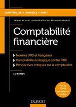 Comptabilité financière - 11e éd.  - Jacques Richard - Alexandre Rambaud - Didier Bensadon