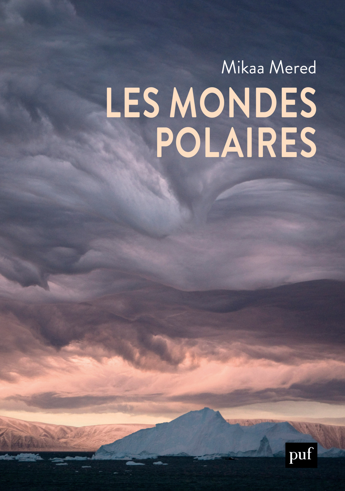 Les mondes polaires  - Mikaa Mered