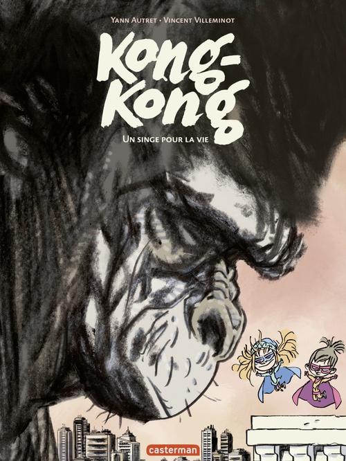 Vente EBooks : Kong-Kong (Tome 2) - Un singe pour la vie  - Vincent Villeminot  - Yann Autret