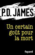 Vente Livre Numérique : Un certain goût pour la mort  - Phyllis Dorothy James - P.D. James