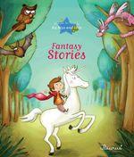 Vente Livre Numérique : Fantasy Stories  - Ghislaine Biondi - Eleonore CANNONE - Séverine Onfroy - Agnès Laroche - Sophie de Mullenheim