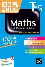 100% EXOS ; mathématiques ; terminale S ; enseignement spécifique et de spécialité