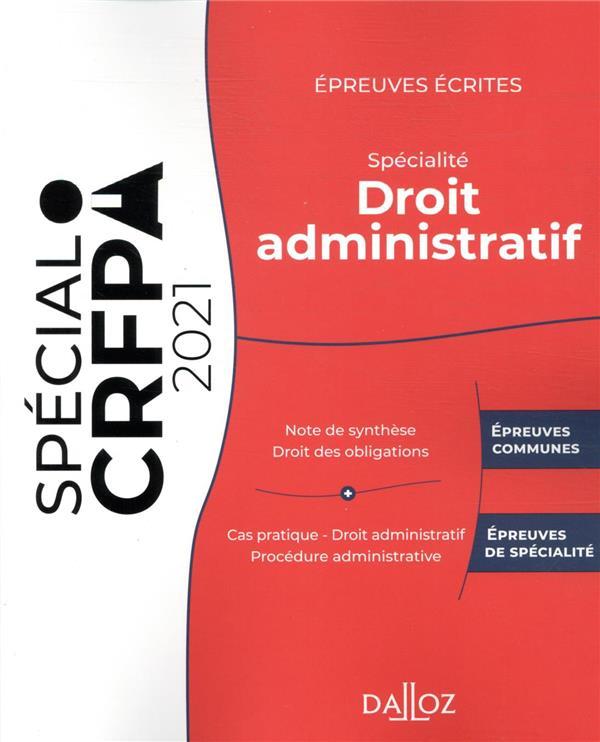 épreuves écrites du CRFPA : spécialité droit administratif (édition 2021)