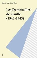 Les Demoiselles de Gaulle (1943-1945)