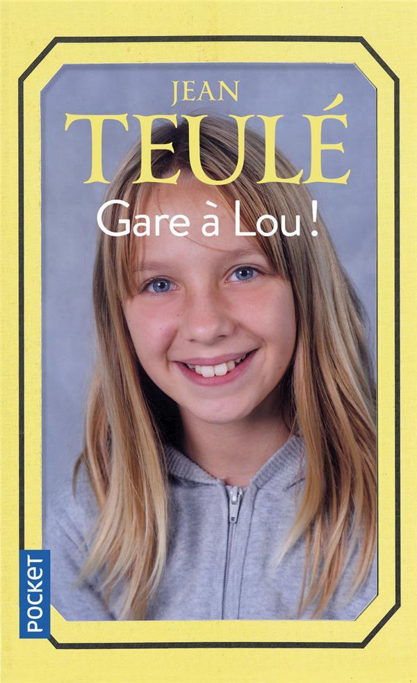 Gare A Lou !