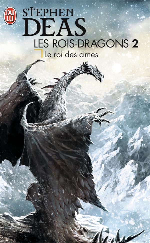 Les rois-dragons t.2 ; le roi des cimes