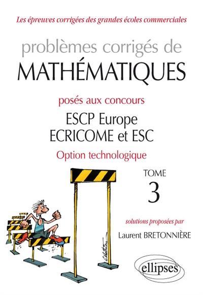 Problèmes corrigés de mathématiques posés aux concours