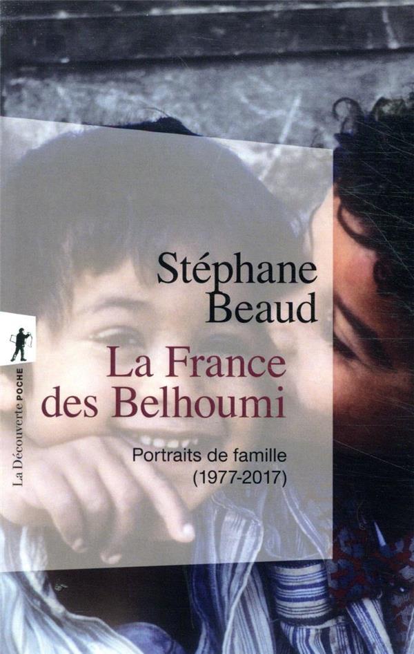 la France des Belhoumi (1977-2017)