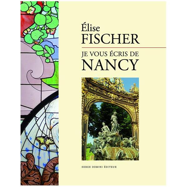 Je vous écris de Nancy