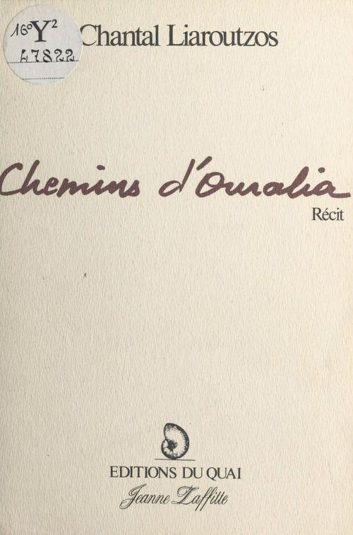 Chemins d'Ouralia  - Chantal Liaroutzos