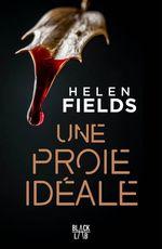 Une proie idéale  - Helen Fields