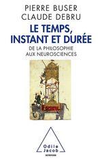 Vente Livre Numérique : Le Temps, instant et durée  - Pierre Buser - Claude Debru