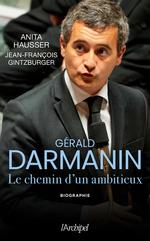 Vente EBooks : Gérald Darmanin  - Anita Hausser - Jean-François Gintzburger