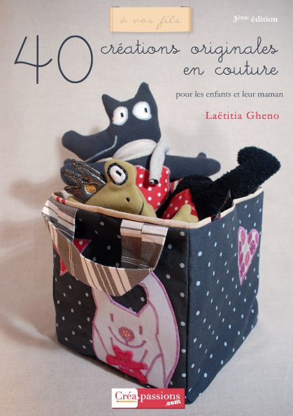 40 Creations Originales En Couture (3e Edition)