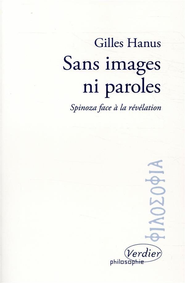 Sans images ni paroles ; Spinoza face à la révélation