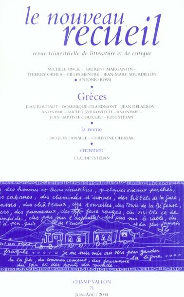 Le nouveau recueil t.71 ; greces (édition 2004)