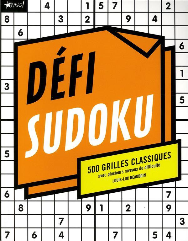 Défi sudoku ; 500 grilles classiques avec plusieurs niveaux de difficulté