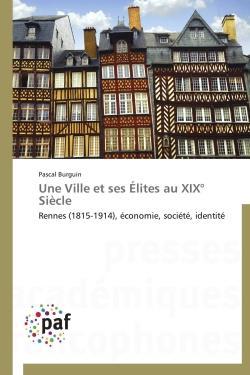 Une ville et ses élites au XIXe siècle