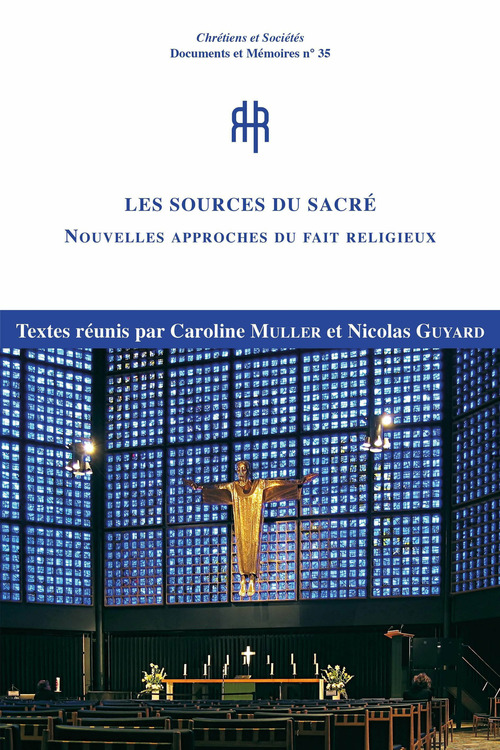 Les sources du Sacré  - Caroline Muller  - Nicolas Guyard
