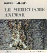 Vente Livre Numérique : Le mimétisme animal  - Roger Caillois