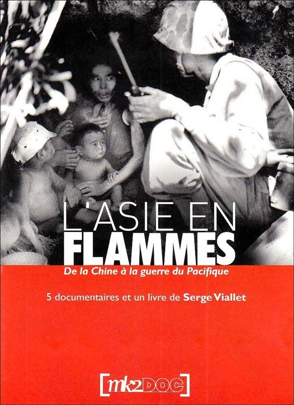 L'Asie en flammes : de la Chine à la guerre du Pacifique