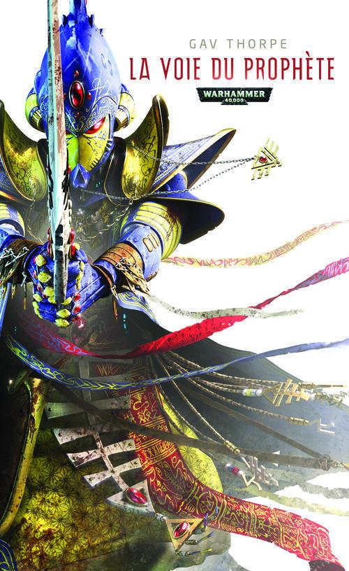 Warhammer 40.000 ; la voie de l'Eldar ; la voie du prophète