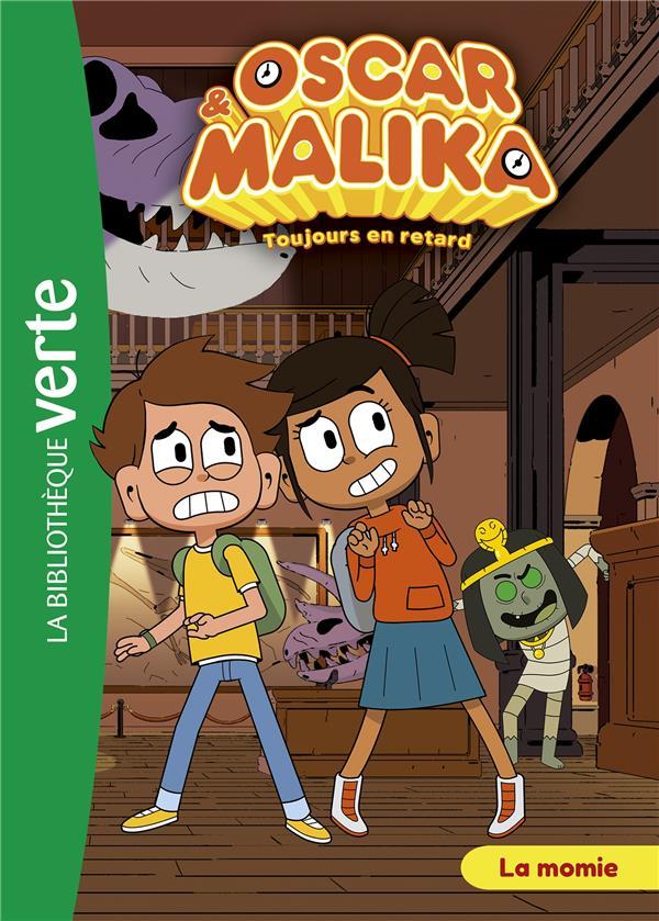 Oscar et Malika t.7 ; la momie