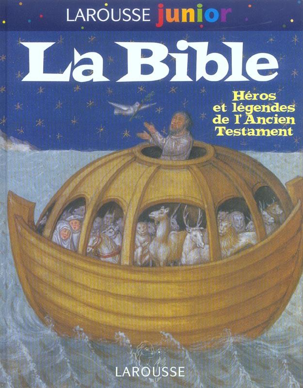 La bible ; heros et legendes