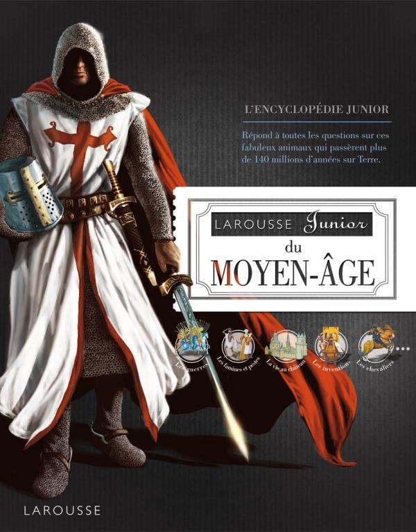 Larousse junior du Moyen-Âge