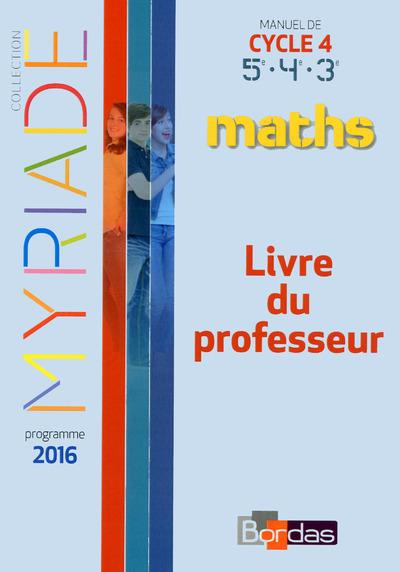 MYRIADE ; mathématiques ; cycle 4 ; livre du professeur