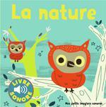 Couverture de La Nature - Des Sons A Ecouter, Des Images A Regarder