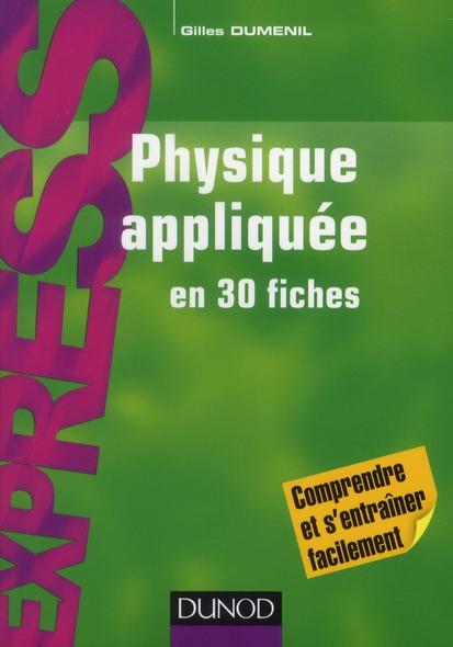 Physique Appliquee En 30 Fiches ; Iut