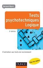 Vente EBooks : Tests psychotechniques - Logique - 3e éd.  - Bernard Myers