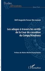 Vente EBooks : Les adages à travers les arrets de la cour de cassation du congo/kinshasa  - Défi Augustin Fataki Wa Luhindi