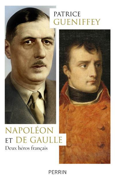Napoléon et De Gaulle ; deux héros français