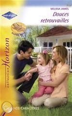 Vente EBooks : Douces retrouvailles (Harlequin Horizon)  - Melissa James