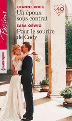 Vente EBooks : Un époux sous contrat - Pour le sourire de Cody  - Sara Orwig - Joanne Rock
