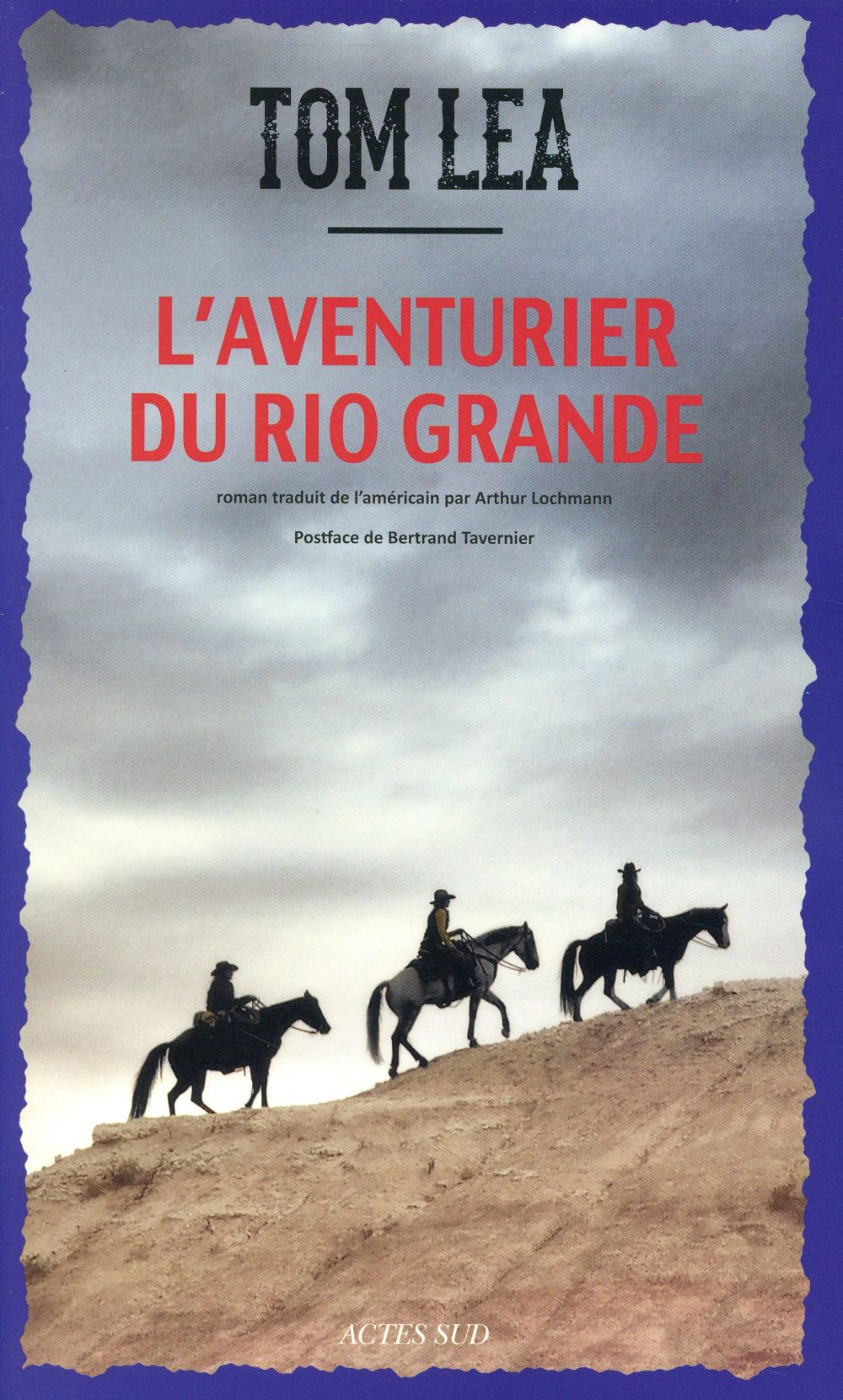 l'aventurier du Rio Grande