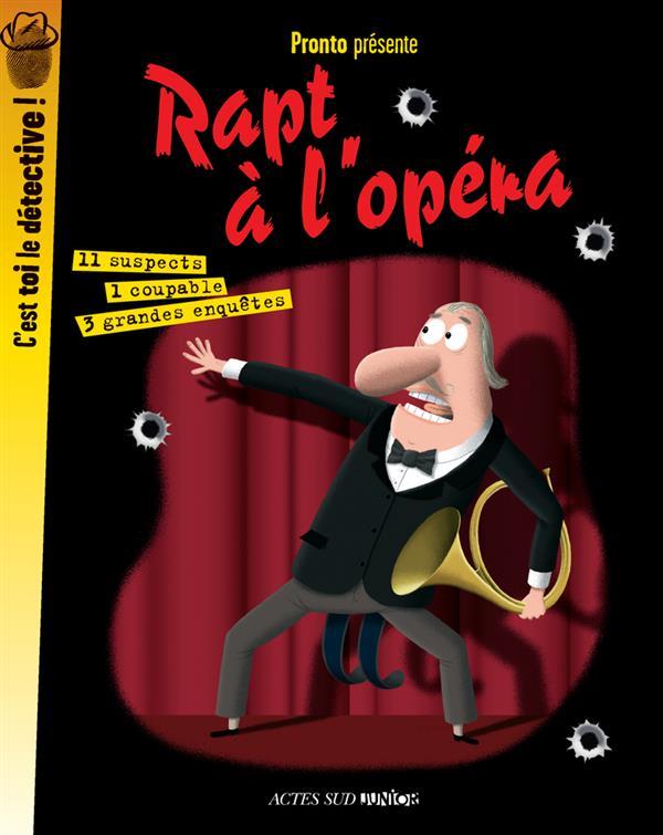 Rapt à l'opéra