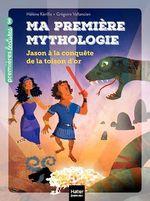 Vente EBooks : Ma première mythologie - Jason à la conquête de la Toison d'or CP/CE1 6/7 ans  - Hélène Kérillis