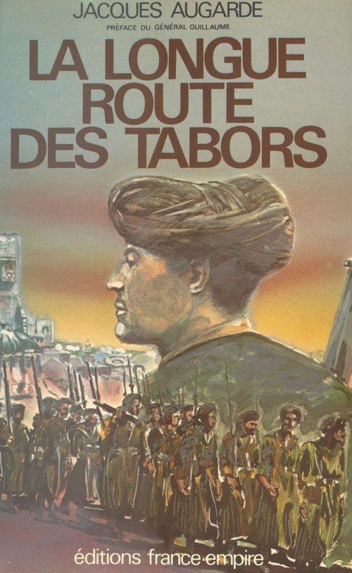 La longue route des Tabors  - Jacques Augarde