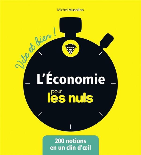 L'économie pour les nuls ; 200 notions en un clin d'oeil