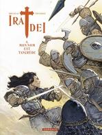 Ira dei - tome 4 - mon nom est tancrede  - Brugeas/Toulhoat - Vincent Brugeas
