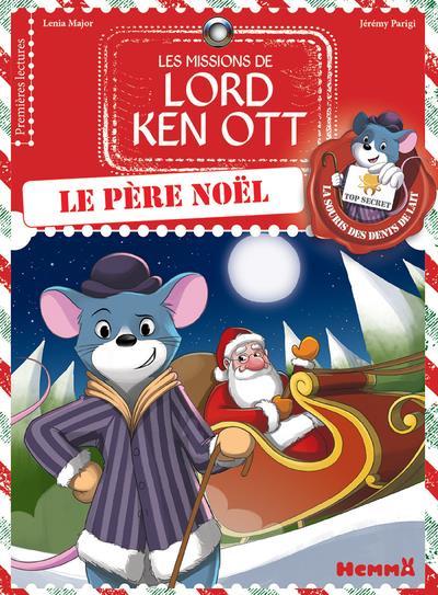Les missions de Lord Ken Ott T.3 ; Lord Ken Ott et le Père Noël