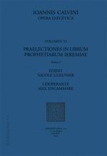Vente EBooks : Praelectiones in librum prophetiarum Ieremiae  - Jean Calvin - Max Engammare