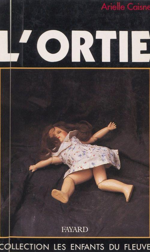 L'ortie  - Arielle Caisne