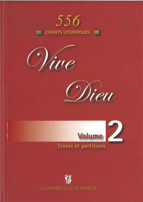 Vive Dieu t.1 ; 555 chants liturgiques